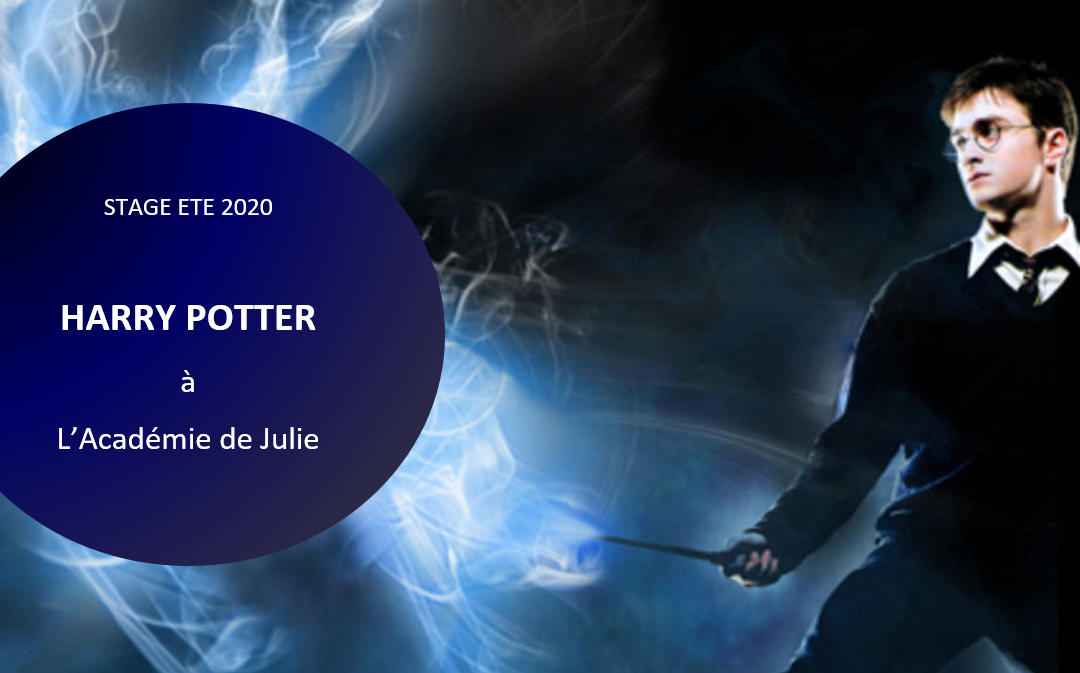 Harry Potter    –   Stage Juillet 2020